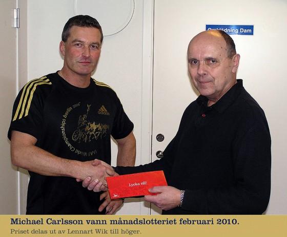 Michael Carlsson vann månadspriset februari 2010!